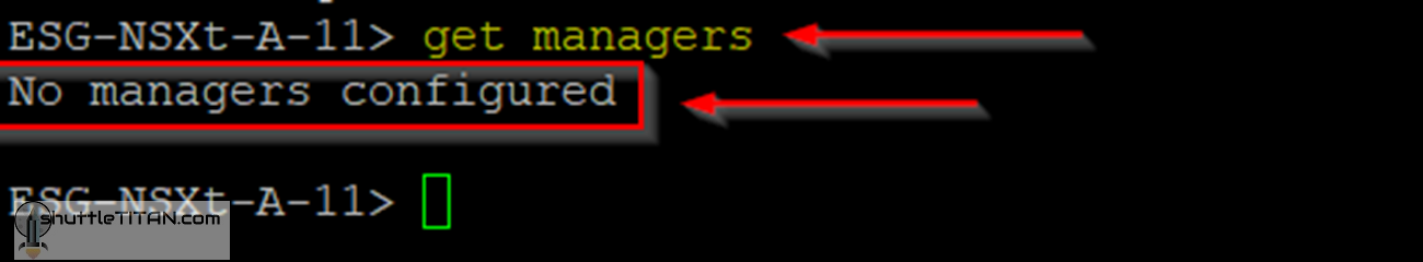 "NSX-T Edge: ""get managers"" command returns ""No Managers Configured"""